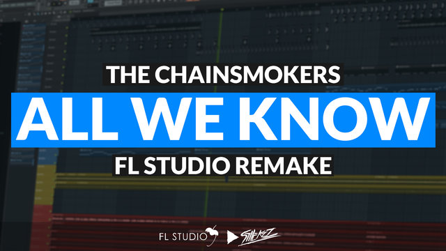 """Featured image for """"The Chainsmokers ft. Phoebe Ryan – All We Know  (FL Studio Remake)"""""""