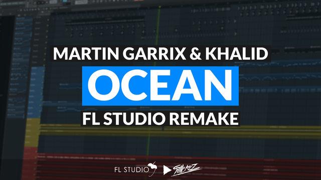 "Featured image for ""Martin Garrix feat. Khalid – Ocean (FL Studio Remake)"""