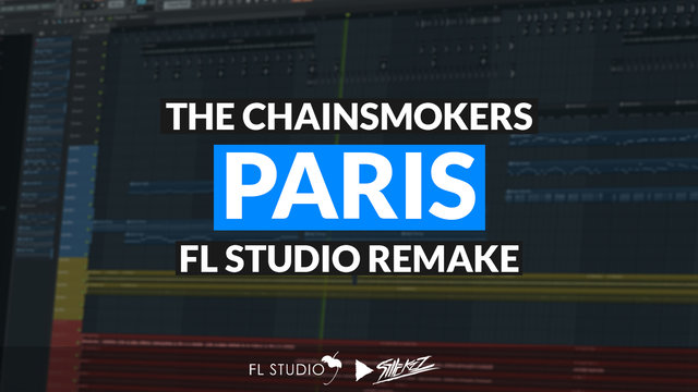 """Featured image for """"The Chainsmokers – Paris (FL Studio Remake)"""""""