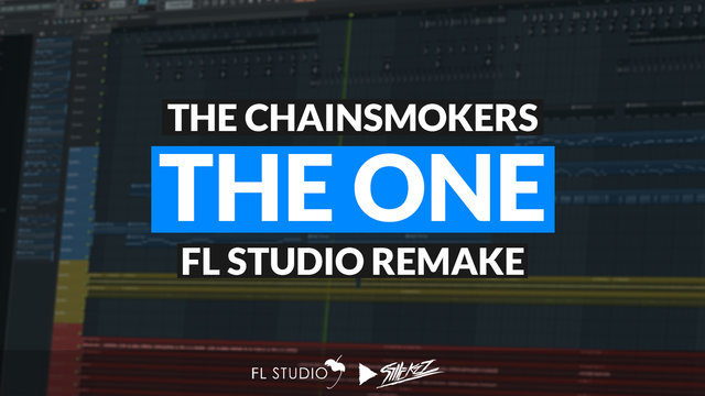 """Featured image for """"The Chainsmokers – The One (FL Studio Remake)"""""""