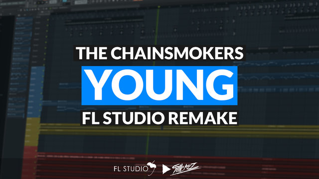 """Featured image for """"The Chainsmokers – Young (FL Studio Remake)"""""""